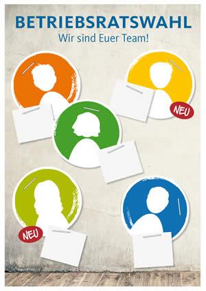 Plakat für die Kandidatenwerbung - Betriebsratswahl